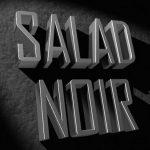 salad_noir_title